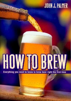 How to Brew - Everything you need to know to brew beer right the first time
