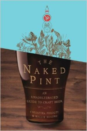 The Naked Pint - An unadulterated guide to craft beer