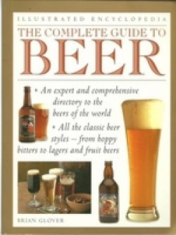 Illustrated Encyclopedia, The Complete Guide to Beer