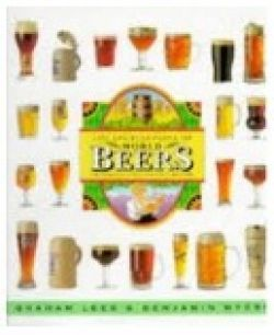 The Encyclopedia of world Beers. A reference guide for Connoisseurs
