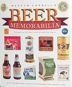 Martyn Cornell's Beer Memorabilia - Collecting the Best from Around the World